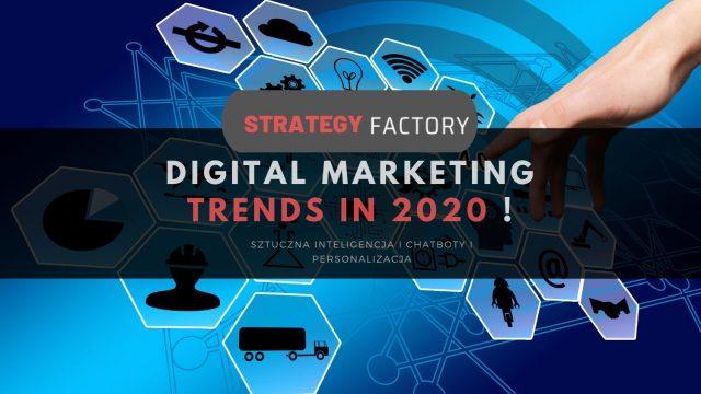 Trendy w marketingu w 2020 roku