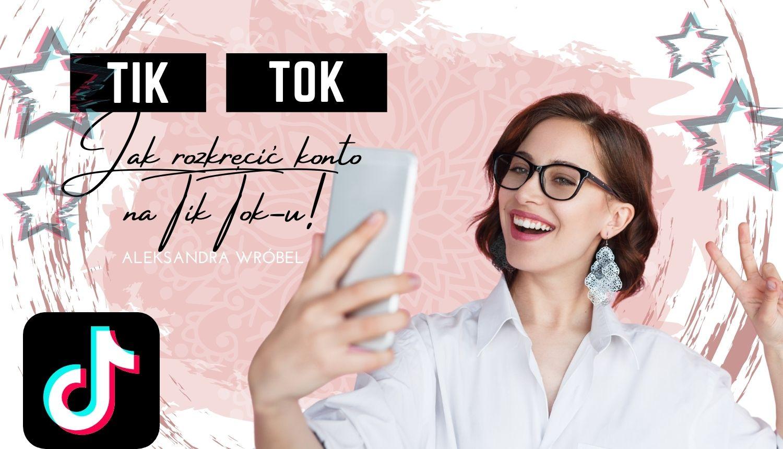 Jak rozwinąć konto biznesowe naTik Toku – poznaj 5 skutecznych metod!
